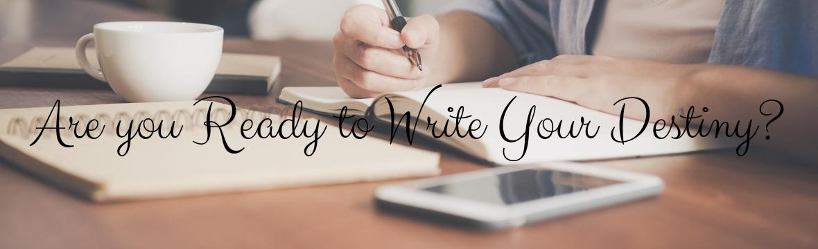 Writing Your Destiny